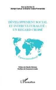 Abhijit Karkun et Elaine Costa-Fernandez - Développement social et interculturalité : un regard croisé.