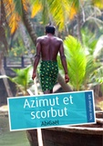 AbiGaël - Azimut et scorbut.