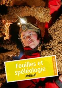 AbiGaël - Fouilles et spéléologie (érotique gay).