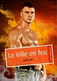 AbiGaël - La Ville en feu (pulp gay).