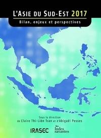 Abigaël Pesses - L'Asie du Sud-Est 2017 - Bilan, enjeux et perspectives.