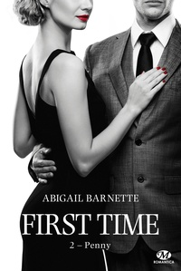 Abigail Barnette - First Time Tome 2 : Penny.
