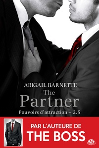 Abigail Barnette et Elodie Coello - The Partner - Pouvoirs d'attraction, T2.5.