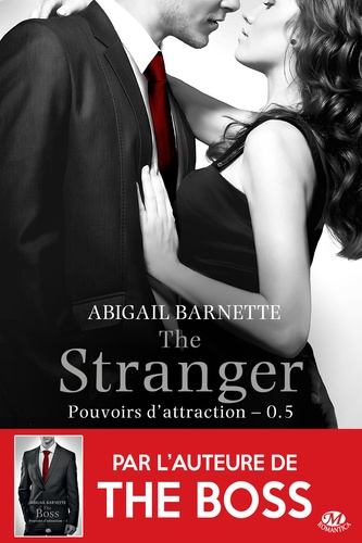 The Stranger. Pouvoirs d'attraction, T0.5