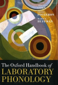Abigail C. Cohn et Cécile Fougeron - The Oxford Handbook of Laboratory Phonology.