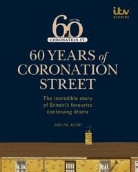 Abigail Kemp - 60 Years of Coronation Street.