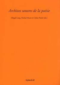 Abigail Lang et Michel Murat - Archives sonores de la poésie.