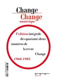 Abigail Lang et David Antin - Change numérique - Édition intégrale de la revue Change (1968-1983).
