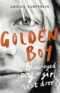 Abigail Tarttelin - Blue-eyed Boy.