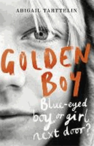 Abigail Tarttelin - Blue-eyed Boy.