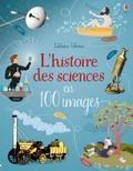 Abigail Wheatley et Ian McNee - L'histoire des sciences en 100 images.