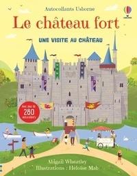 Abigail Wheatley et Héloïse Mab - Le château fort - Autocollants Usborne.