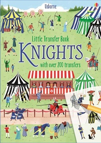 Abigail Wheatley - Little Transfer Book Knights - with over 200 transfers.