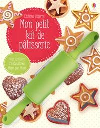 Abigail Wheatley et Fiona Patchett - Mon petit kit de pâtisserie - Avec 1 rouleau à pâtisserie et 2 emporte-pièces.