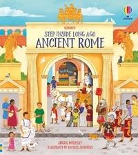Abigail Wheatley et Rachael Saunders - Step Inside Ancient Rome.