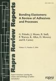 G Polaski - Rapra Review Report N° 9, 2004 : Bonding Elastomers : A Review of Adhesives and Processes.