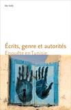 Abir Kréfa - Ecrits, genre et autorités - Enquête en Tunisie.