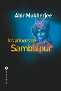 Abir Mukherjee - Les princes de Sambalpur.