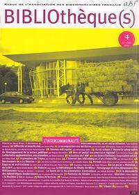 ABF - Bibliothèque(s) N° 4, Octobre 2002 : L'intercommunalité.