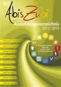 AbisZubi 2013/2014 - Deutschlands großes Ausbildungsverzeichnis.