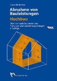 Abnahme von Bauleistungen - Hochbau - Erkennen und Beurteilen von Planungs- und Ausführungsmängeln.