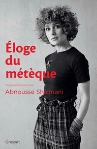 Téléchargez les manuels en format pdf Eloge du métèque par Abnousse Shalmani 9782246821359
