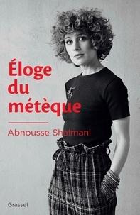 Livre de téléchargement en ligne Eloge du métèque par Abnousse Shalmani  in French 9782246821366