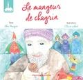 Abou Maryam et Claire Jobert - Le mangeur de chagrin.