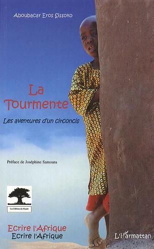 Aboubacar Eros Sissoko - La tourmente.