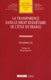 Aboubakry Sy - La transparence dans le droit budgétaire de l'Etat en France.