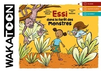 Abouet Marguerite - Essi dans la forêt des monstres.