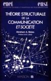Abraham-A Moles - Théorie structurale de la communication et société.
