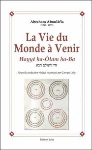 Deedr.fr La Vie du Monde à Venir - Hayyé ha-Olam ha-Ba Image