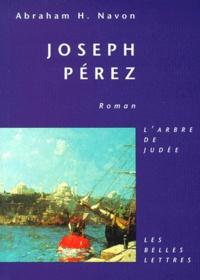 Abraham-H Navon - Joseph Pérez.