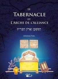 Abraham Park - Le tabernacle et l'arche d'alliance.