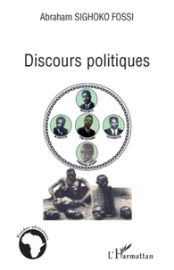 Abraham Sighoko Fossi - Discours politiques.