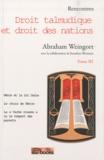 Abraham Weingort - Rencontres - Droit talmudique et droit des nations Tome 3.
