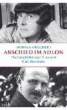 Abschied im Adlon - Die Geschichte von Thea und Carl Sternheim.