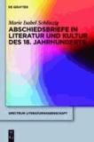 Abschiedsbriefe in Literatur und Kultur des 18. Jahrhunderts.