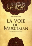 Abû Bakr Al-jazâ'irî - La voie du Musulman.