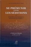 Abu Bakr Ibn al-Arabi - Se prémunir contre les séditions.