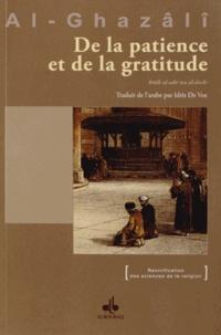 Abû-Hâmid Al-Ghazâlî - De la patience et de la gratitude.