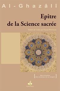 Abû-Hâmid Al-Ghazâlî - Epître de la science sacrée.