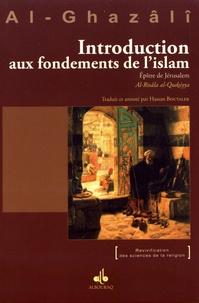 Abû-Hâmid Al-Ghazâlî - Introduction aux fondements de l'islam - Epître de Jérusalem (Al-Risâla al-Qudsiyya).