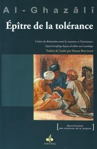Abû-Hâmid Al-Ghazâlî - L'épître de la tolérance - Critère de distinction entre la croyance et l'incroyance.