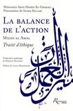 Abû-Hâmid Al-Ghazâlî - La balance de l'action (Mizan al Amal) - Traité d'éthique.