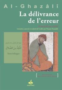 Abû-Hâmid Al-Ghazâlî - La délivrance de l'erreur.