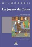 Abû-Hâmid Al-Ghazâlî - Les joyaux du Coran et ses perles.