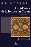Abû-Hâmid Al-Ghazâlî - Les mérites de la lecture du Coran.