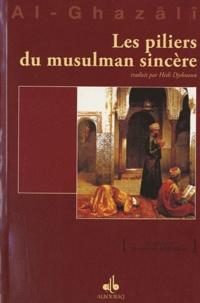 Abû-Hâmid Al-Ghazâlî - Les piliers du musulman sincère.